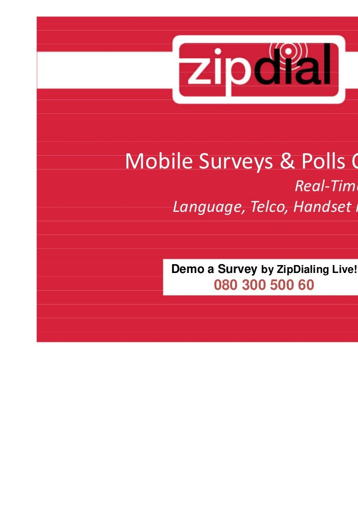 Mobile Surveys & Polls Overview                     Real-Time & Toll-Free    Language, Telco, Handset independent    Demo ...