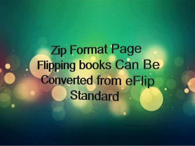 eFlip Standard is a great flipping book maker that converts no matter PDF files or RTF, Office documents, they all can be ...
