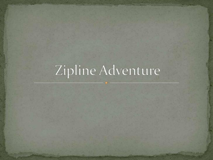 Zipline Adventure<br />