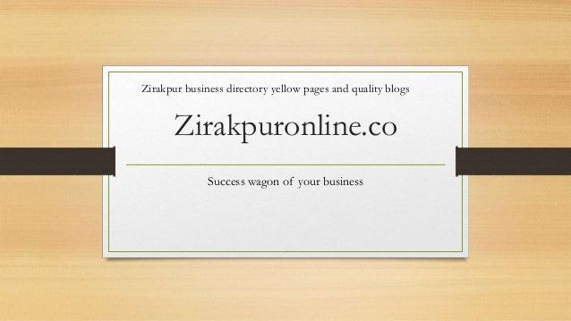 Zirakpuronline.co Success wagon of your business Zirakpur business directory yellow pages and quality blogs
