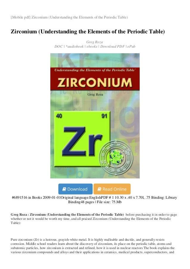 Zirconium understanding the elements of the periodic table mobile pdf zirconium understanding the elements of the periodic table zirconium urtaz Gallery