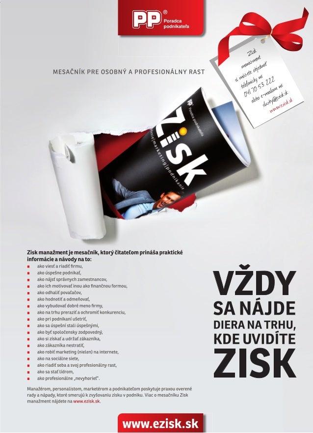 ZISK MANAŽMENT 48 www.ezisk.sk AKO RIADIŤ SEBA N a začiatku profesnej kariéry som sa síce snažil efektívne komunikovať, no...