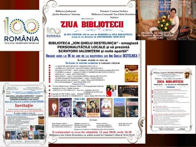 """""""~ŞI NOI CINSTIM 100 de ani de ROMÂNIA la ZIUA BIBLIOTECII, acum la un deceniu de ANIVERSARE~ 2008-2018 """" 12 MAI 2018 STEL..."""