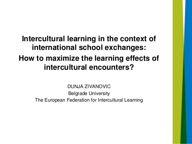 Intercultural learning in the context of international school exchanges: How to maximize the learning effects of intercult...