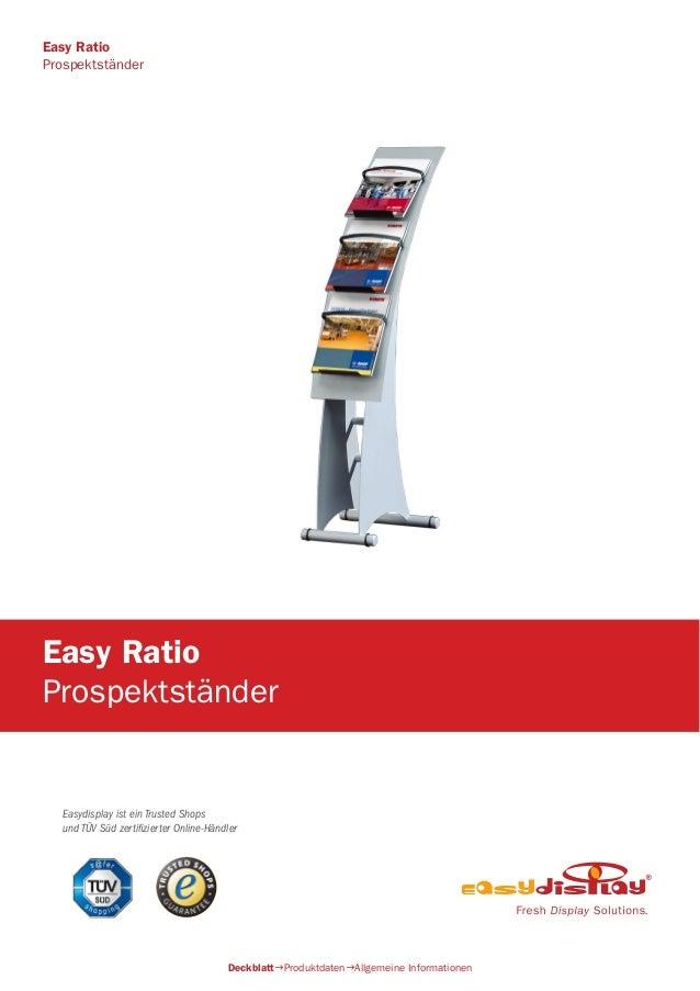 Easydisplay ist ein Trusted Shops und TÜV Süd zertifizierter Online-Händler Easy Ratio Prospektständer DeckblattProduktda...