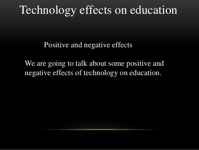 positive and negative effects of technological progress on society Everything has both a positive and negative negative impact of technology on communication most negative effect of technology – the charm of the.