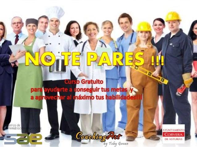 """NO TE PARES!!!  Bloque I """"Estado Actual"""": """"Open your Eyes""""  • Establecimiento de confidencialidad del grupo.  • Conocimien..."""