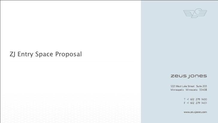 ZJ Entry Space Proposal