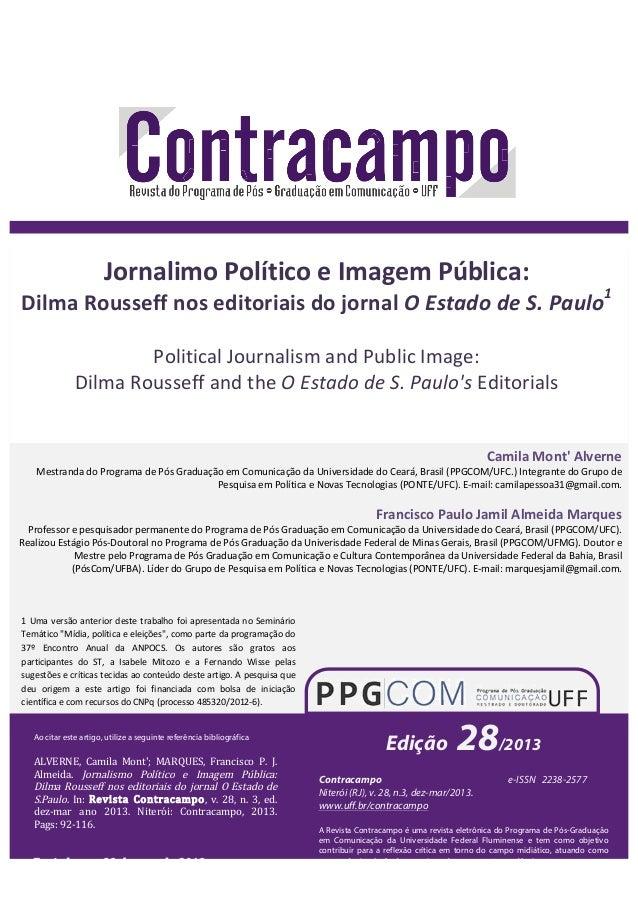 Jornalimo  Político  e  Imagem  Pública:  Dilma  Rousseff  nos  editoriais  do  jornal  O  Estado  de  S.  Paulo1  Politic...