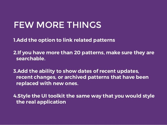 FEW MORE THINGS 1.Add the option to link related patterns 2.If you have more than 20 patterns, make sure they are searchab...