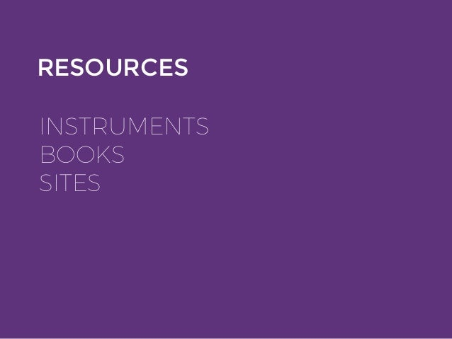 RESOURCES INSTRUMENTS BOOKS SITES