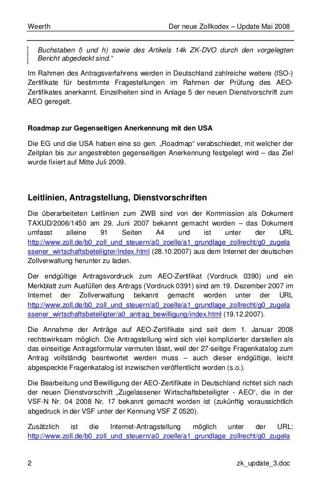 Weerth Der neue Zollkodex – Update Mai 2008 2 zk_update_3.doc Buchstaben f) und h) sowie des Artikels 14k ZK-DVO durch den...