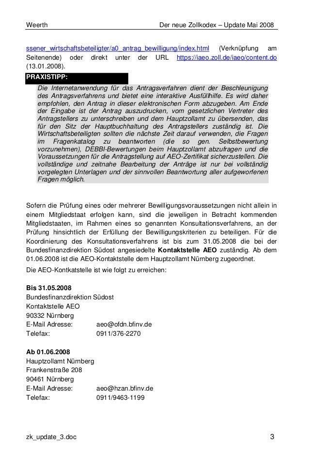 Weerth Der neue Zollkodex – Update Mai 2008 zk_update_3.doc 3 ssener_wirtschaftsbeteiligter/a0_antrag_bewilligung/index.ht...