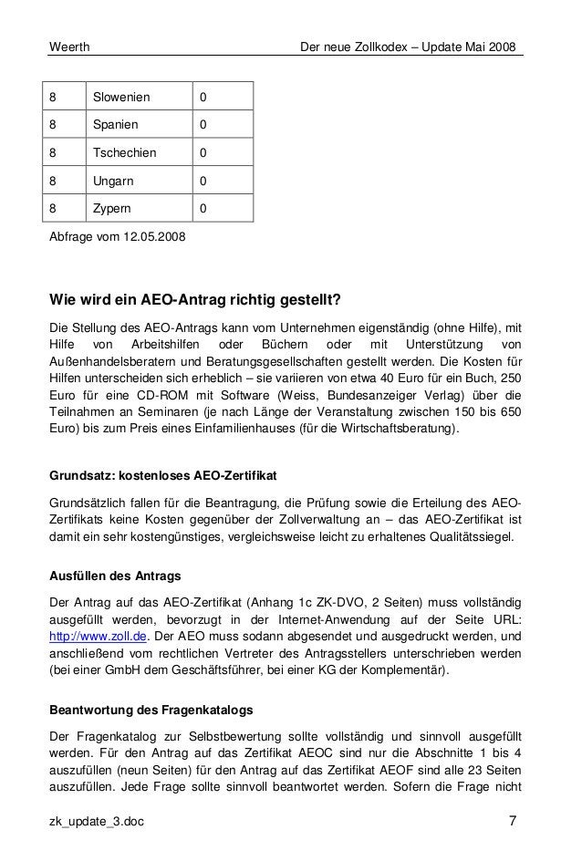 Weerth Der neue Zollkodex – Update Mai 2008 zk_update_3.doc 7 8 Slowenien 0 8 Spanien 0 8 Tschechien 0 8 Ungarn 0 8 Zypern...