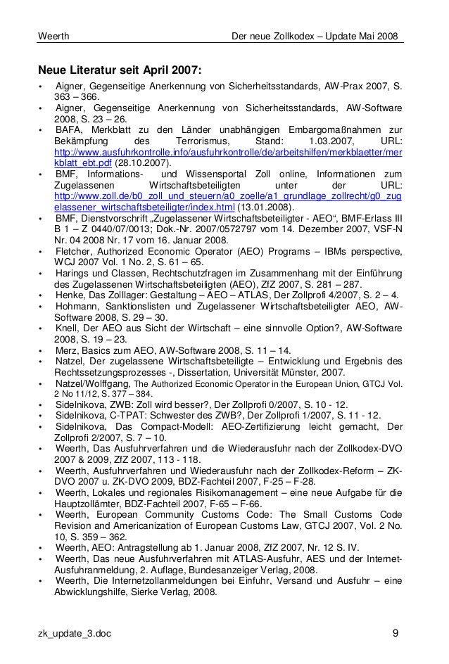 Weerth Der neue Zollkodex – Update Mai 2008 zk_update_3.doc 9 Neue Literatur seit April 2007: • Aigner, Gegenseitige Anerk...