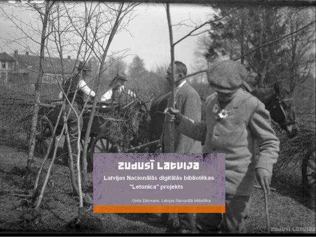 ZUDUSĪ LATVIJA  Apvieno unikālu informāciju  par zudušām un izmaiņu  skartām Latvijas  kultūrvēsturiskām vērtībām  Saturā ...