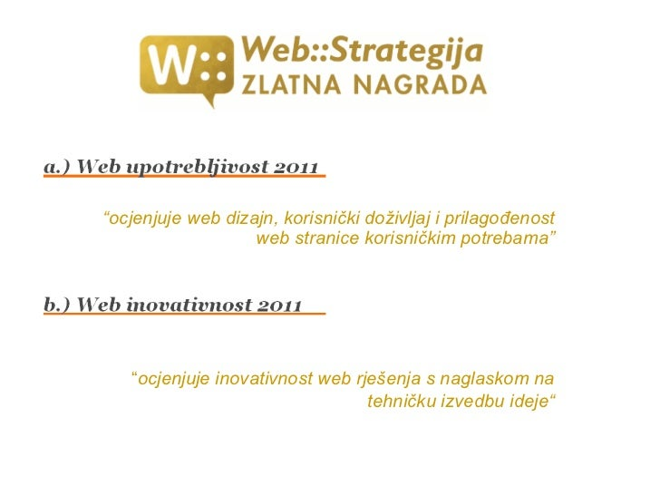 """<ul><li>"""" ocjenjuje web dizajn, korisnički doživljaj i prilagođenost web stranice korisničkim potrebama"""" </li></ul>"""" ocjen..."""