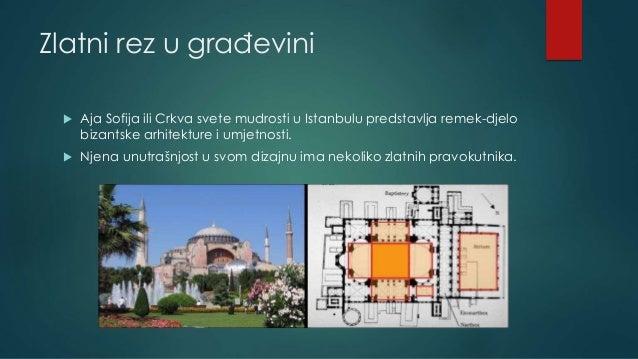 Zlatni rez u građevini  Aja Sofija ili Crkva svete mudrosti u Istanbulu predstavlja remek-djelo bizantske arhitekture i u...