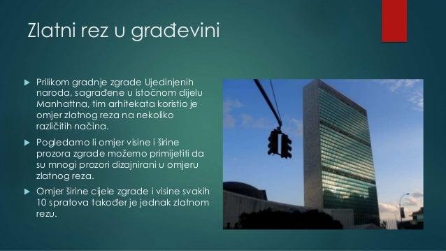 Zlatni rez u građevini  Prilikom gradnje zgrade Ujedinjenih naroda, sagrađene u istočnom dijelu Manhattna, tim arhitekata...