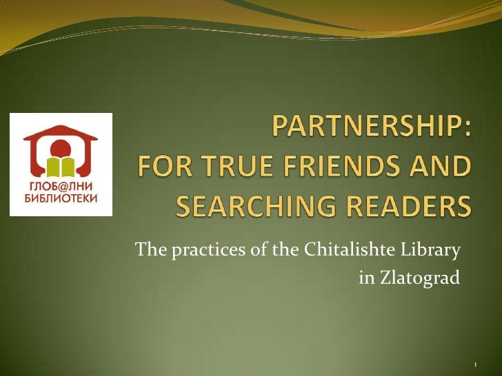 The practices of the Chitalishte Library                            in Zlatograd                                           1
