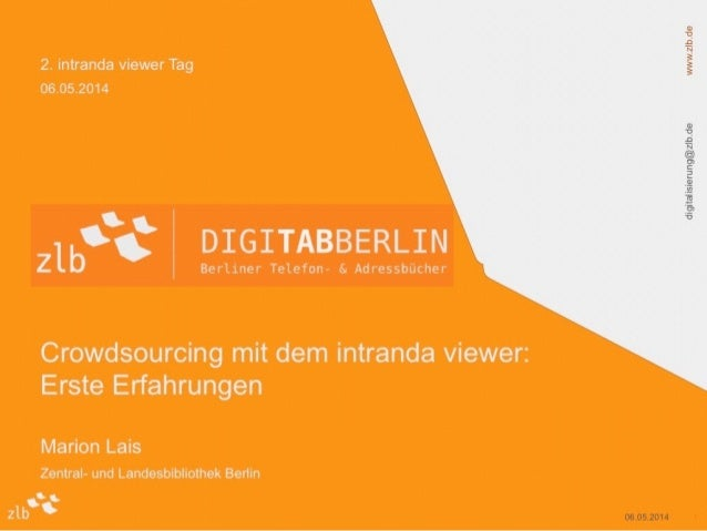 2. intranda viewer Tag: Crowdsourcing an der Zentral- und Landesbibliothek in Berlin