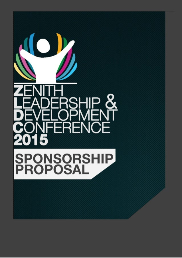 Zenith Leadership and Development Conference 2015 - Sponsorship Proposal