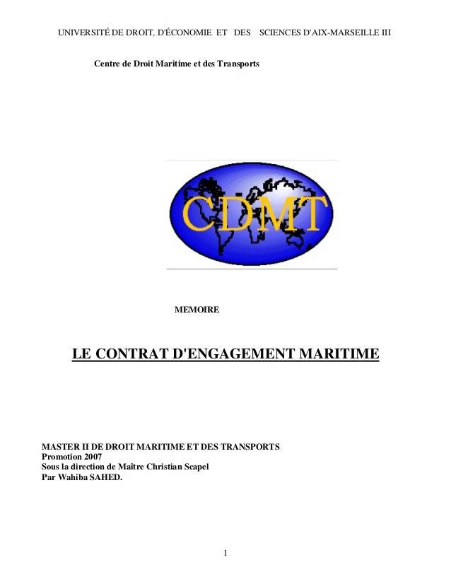 UNIVERSITÉ DE DROIT, D'ÉCONOMIE ET DES SCIENCES D'AIX-MARSEILLE III Centre de Droit Maritime et des Transports MEMOIRE LE ...