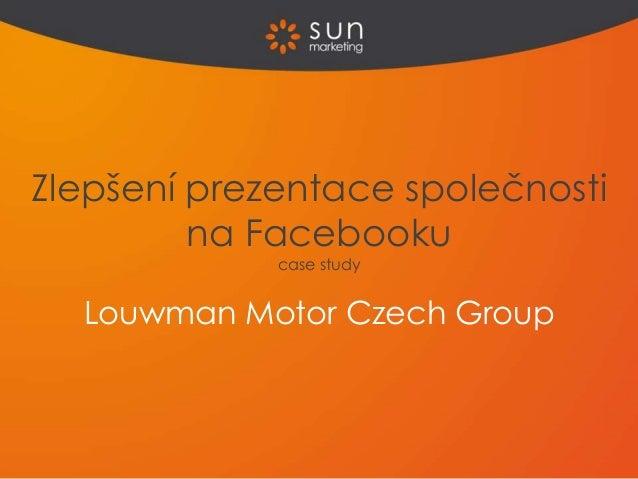 Louwman Motor Czech Group Zlepšení prezentace společnosti na Facebooku case study