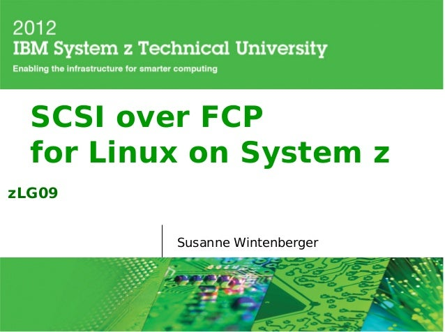 SCSI over FCP  for Linux on System zzLG09          Susanne Wintenberger