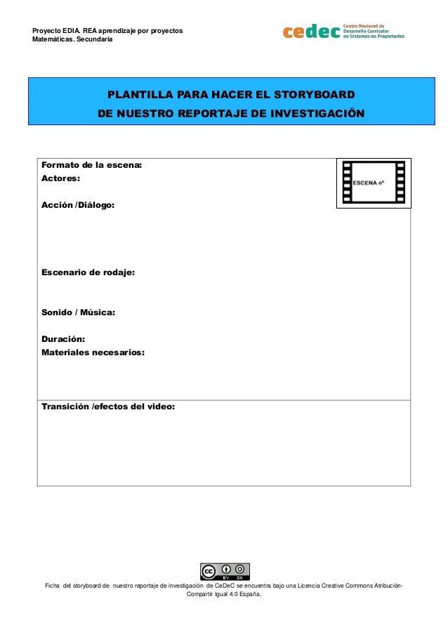 Proyecto EDIA. REA aprendizaje por proyectos Matem�ticas. Secundaria Ficha del storyboard de nuestro reportaje de investig...