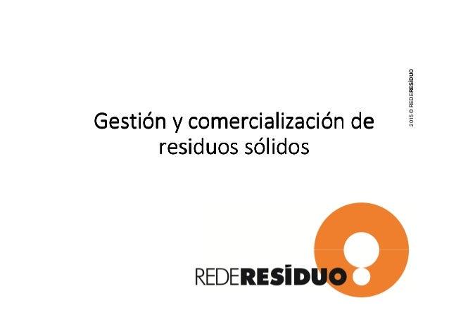 GestiGestiGestiGestióóóón y comercializacin y comercializacin y comercializacin y comercializacióóóón den den den de resid...