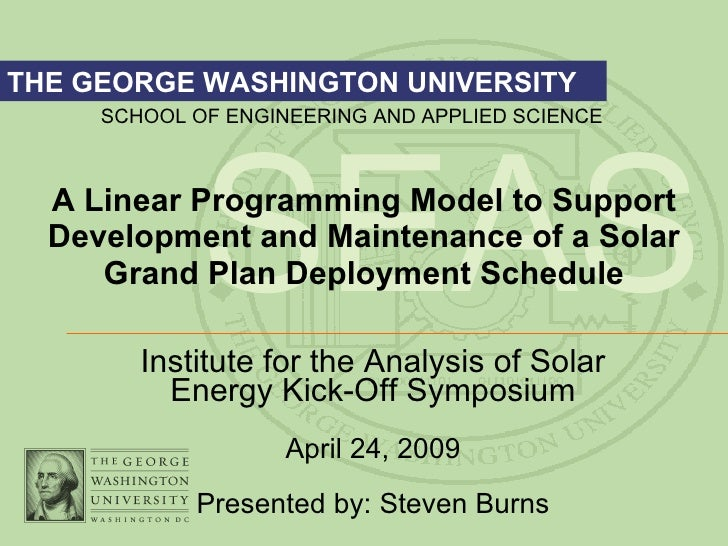 A Linear Programming Model to Support Development and Maintenance of a Solar Grand Plan Deployment Schedule Institute for ...