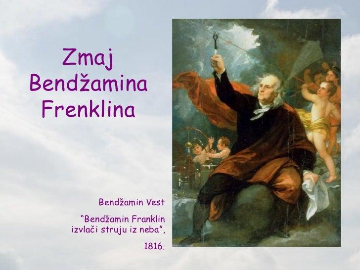 "ZmajBendžamina Frenklina          Bendžamin Vest     ""Bendžamin Franklin   izvlači struju iz neba"",                     18..."