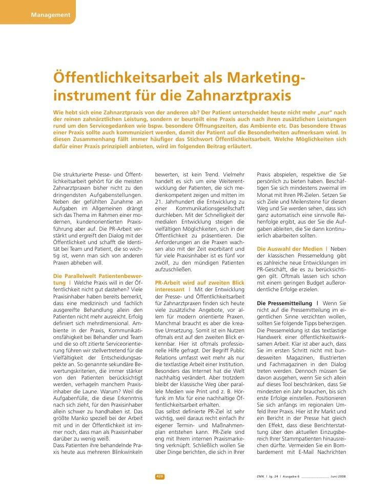 Management          Öffentlichkeitsarbeit als Marketing      instrument für die Zahnarztpraxis      Wie hebt sich ei...