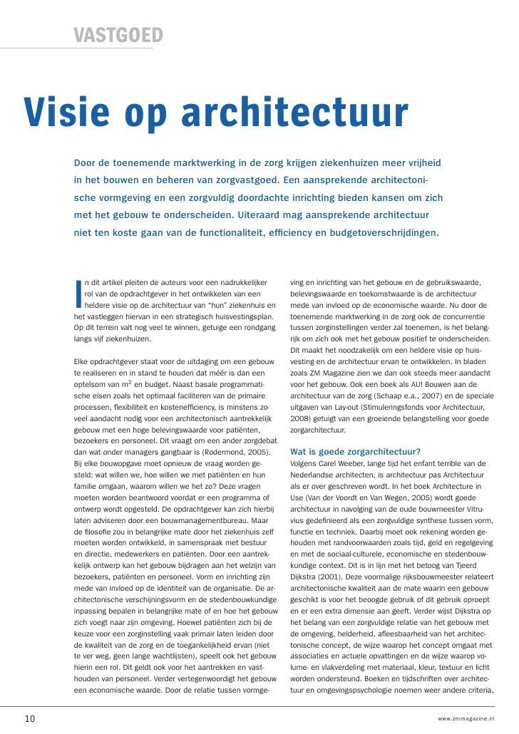 VASTGOED   Visie op architectuur      Door de toenemende marktwerking in de zorg krijgen ziekenhuizen meer vrijheid      i...