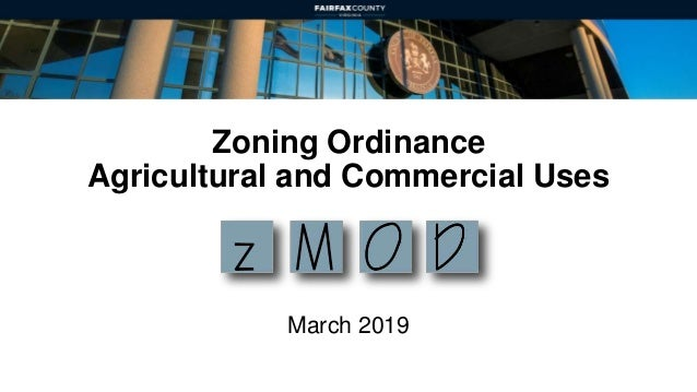 Zoning Ordinance Agricultural and Commercial Uses March 2019