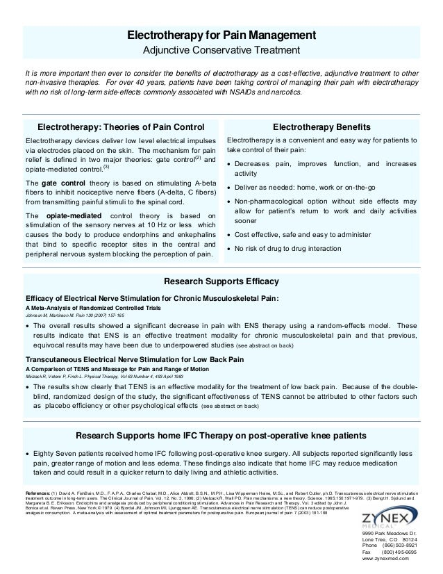 Electrotherapy for Pain Management Adjunctive Conservative Treatment It is more important then ever to consider the benefi...