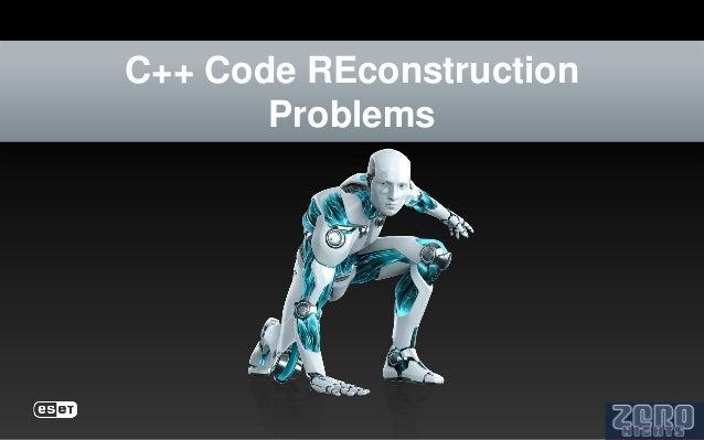 C++ Code REconstruction       Problems