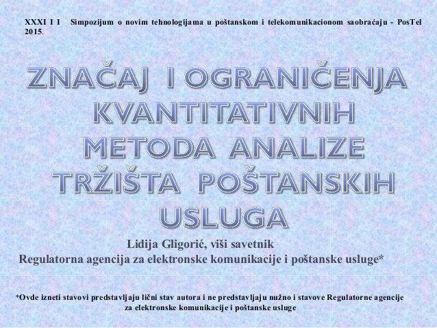 Lidija Gligorić, viši savetnik Regulatorna agencija za elektronske komunikacije i poštanske usluge* *Ovde izneti stavovi p...