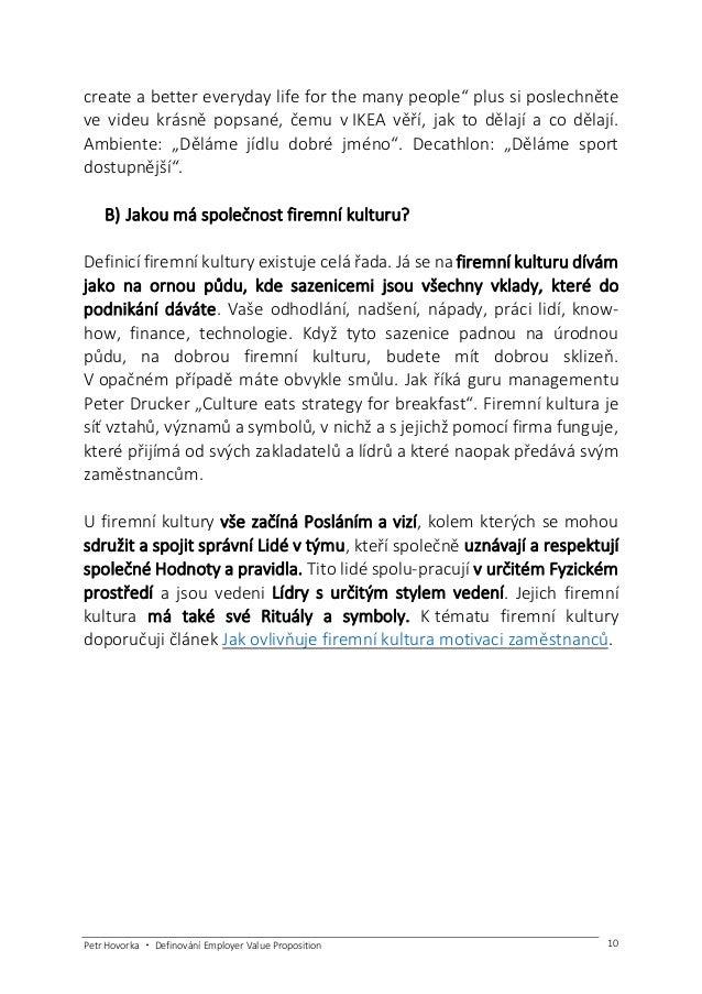 Petr Hovorka ・ Definování Employer Value Proposition 11 Zdroj: 6 základních elementů firemní kultury; Petr Hovorka, 2012 2...