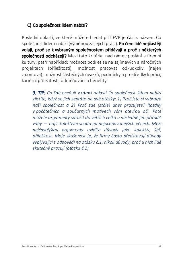 Petr Hovorka ・ Definování Employer Value Proposition 14 Podívejte se na příklady 4 společností, jak představují svou nabíd...