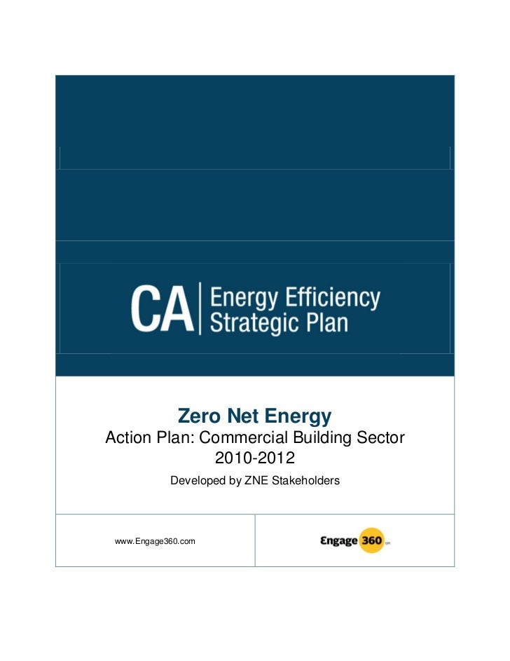 Zero Net EnergyAction Plan: Commercial Building Sector              2010-2012            Developed by ZNE Stakeholders www...