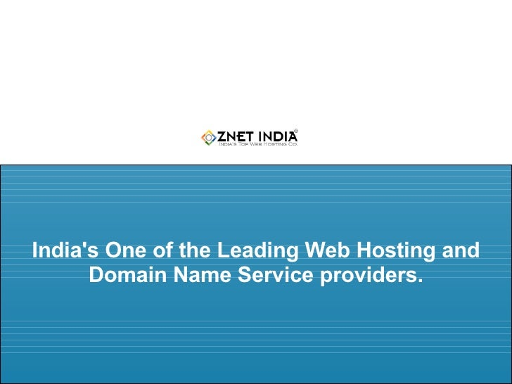 India's One of the Leading Web Hosting and Domain Name Service providers.