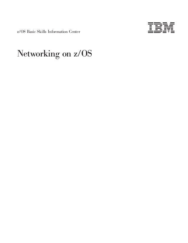 z/OS Basic Skills Information CenterNetworking on z/OS