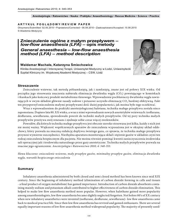 Anestezjologia i Ratownictwo 2010; 4: 340-353                   Anestezjologia • Ratownictwo • Nauka • Praktyka / Anaesthe...