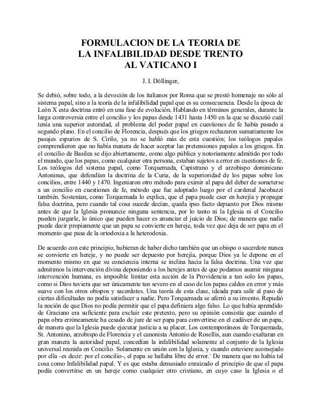 FORMULACION DE LA TEORIA DE LA INFALIBILIDAD DESDE TRENTO AL VATICANO I J. I. Döllinger, Se debió, sobre todo, a la devoci...