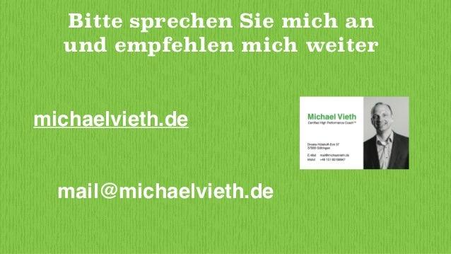 Michael Vieth Erfolgreicher. Zufriedener. Nachhaltiger. © Michael Vieth Coaching & Training 2015