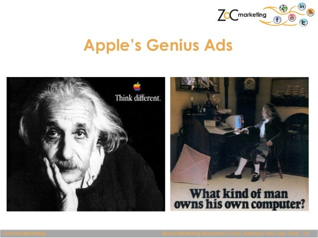 Apple's Genius Ads  Content Marketing  Broad Marketing Experience From Someone You Can Trust 16