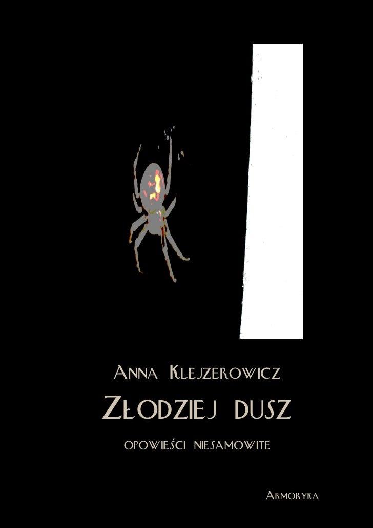 Anna KlejzerowiczZłodziej dusz opowieści niesamowite                     Armoryka