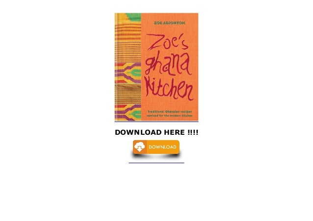 Zoes Kitchen Application | Zoe S Ghana Kitchen